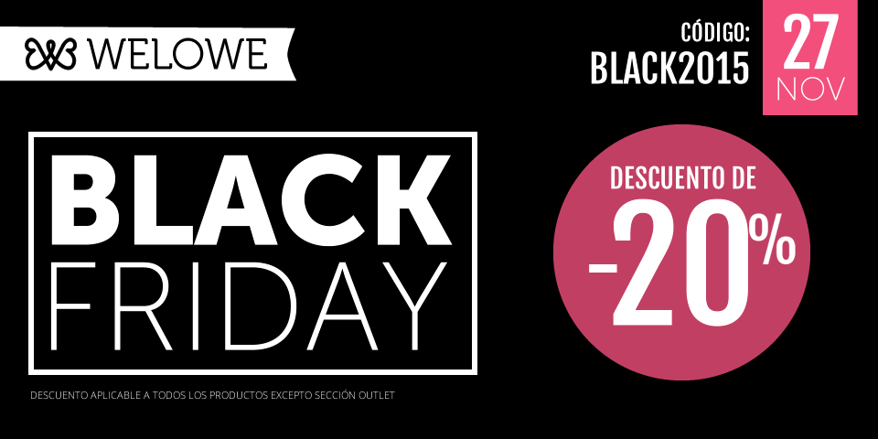 BLACK FRIDAY WELOWE 2015